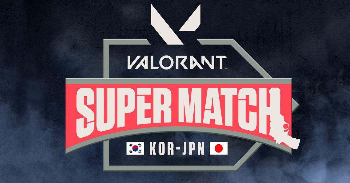 新作FPS「VALORANT」の大会「VALORANT Super Match」が5/23(土)・24(日)に開催 有名ストリーマーが多数出場