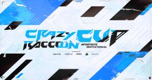 第8回 Crazy Raccoon Cup Fortnite Invitational 開催決定! 生き残りを賭けた、本気の鬼ごっこで勝負!